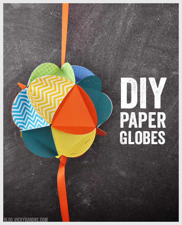 DIY Paper Globes