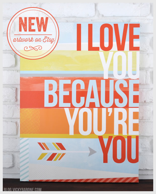 New Artwork on Etsy: I Love You Because You're You