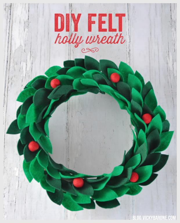 DIY Felt Holly Wreath