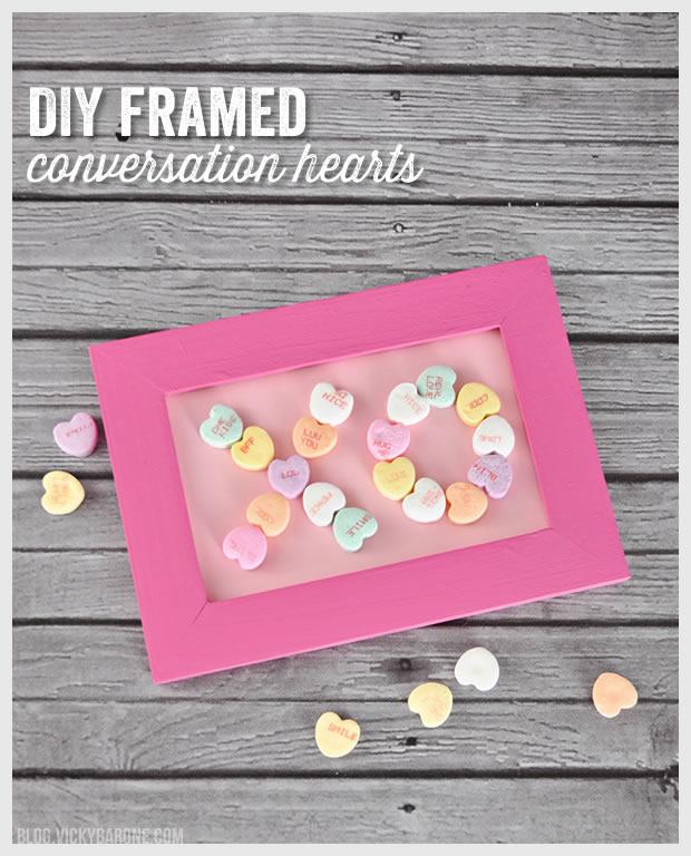 DIY Framed Conversation Hearts