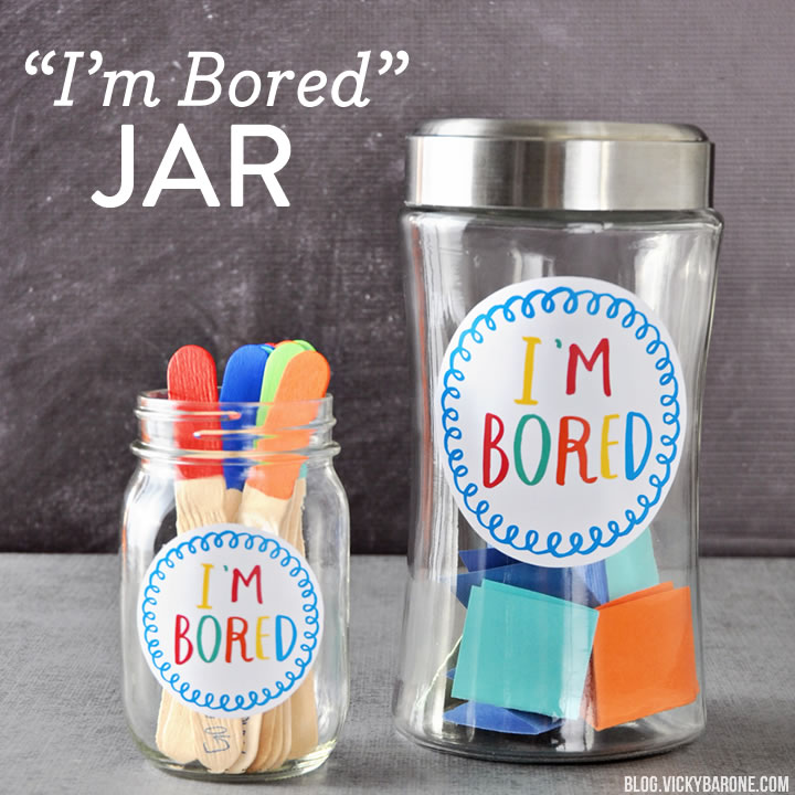 """I'm Bored"" Jar + A Free Printable"