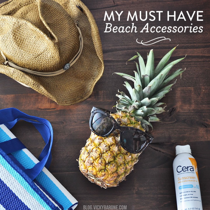 My Must Have Beach Accessories