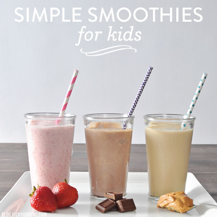 Simple Smoothies for Kids