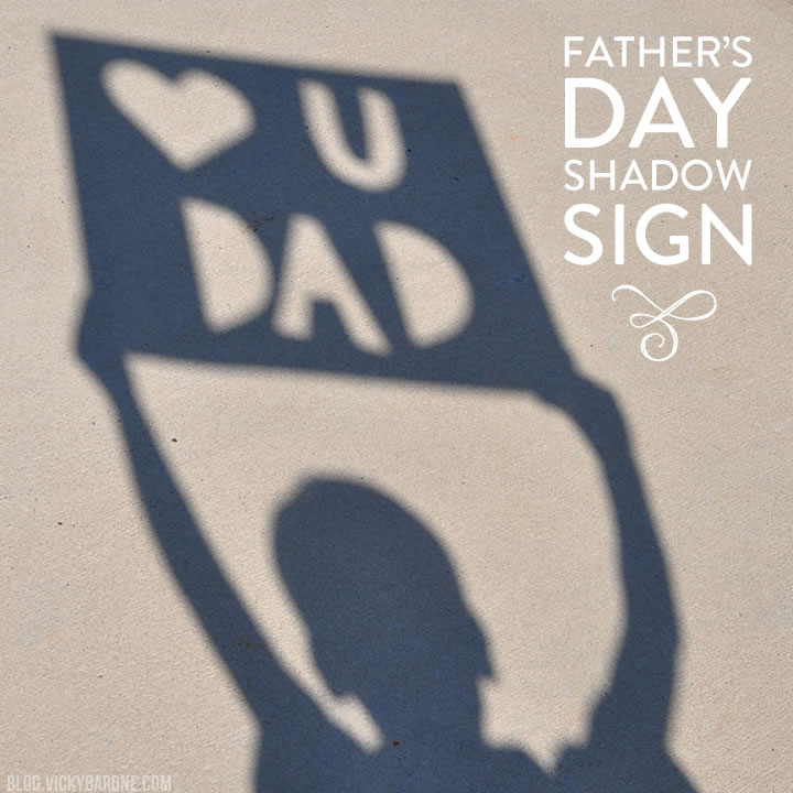 Father's Day Shadow Sign