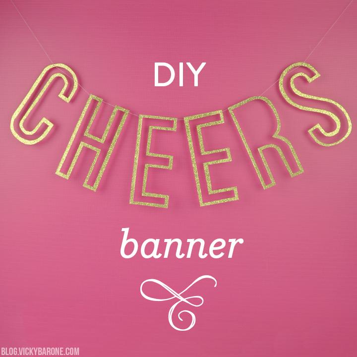 DIY Cheers Banner