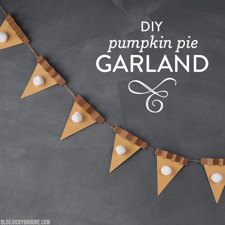 DIY Pumpkin Pie Garland