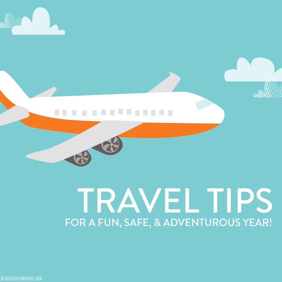 Travel Tips for a Fun, Safe, & Adventurous Year